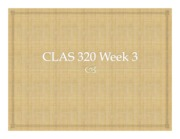 CLAS 320 Week 3 PPT
