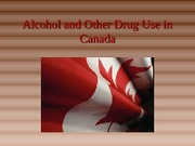 L2C Alcohol & Other Drug Use in Canada 16-1-12 PSYC3403