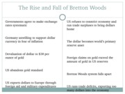 The Rise and Fall of Bretton Woods