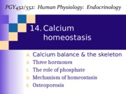 Topic 14-Calcium homeostasis_2016-Notes.pptx