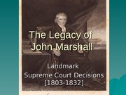 the_legacy_of_john_marshall