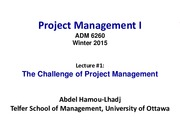Lecture 1 The Challenge of Project Management for Project Management