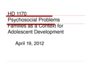 April 19, 2012-psychosocial problems & families