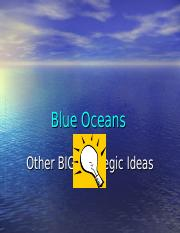 Blue Oceans and Other Big Ideas (1).ppt