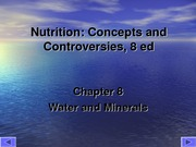 PUBH 1517 - (Chapter 8) Water and Minerals