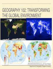 Lecture+13+-+GEOG102+-+Transforming+the+Global+Environment+-+Fall+2017.pdf