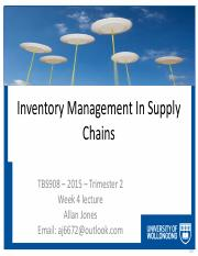TBS908 - 2015 Tri2 - Week 4 - Managing Supply Chain Inventory.pdf