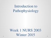Week 1 Introduction to Pathophysiology-Student View