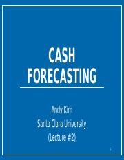 Lecture #2 (Cash Forecasting)