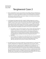 Tanglewood Case 2 Questions Dudley.docx