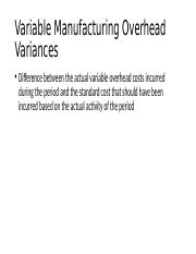 Variable Manufacturing Overhead Variances.pptx
