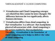 Virtualization V