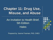 concepts of wellness ch11 drug use misuse and abuse