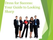 Dress For Success Lecture Slides Spring 2015