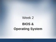 BIOS And Operating System Lecture Note FOR APCO 2P01