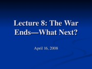 Lecture_8_War_End