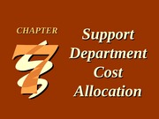 CH07 Support Department Cost Allocation