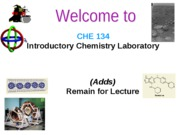CHE134 Summer Lecture 1