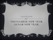 Vietnamese New Year (Lunar New Year) - Informative PowerPoint