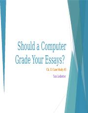 Should a Computer Grade Your Essays
