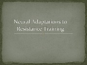 Neural_Adaptations_to_Resistance_Training OLD
