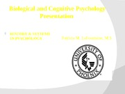 Biological and Cognitive Psychology Presentation Week 5