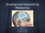 19-COGS11-F13-Erasing and Implanting Memories-Pentek