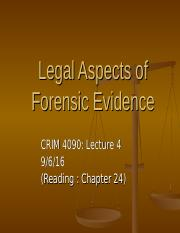 Lecture 4a - Legal Aspects of Forensic Evidence