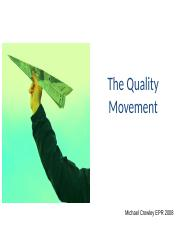 4-3_Presentation_1_The_Quality_Movement_History_approaches_systems.ppt