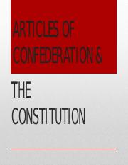ARTICLES OF CONFEDERATION & THE CONSTITUTION I