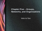 Chapter+5+Groups+Networks+Organizations