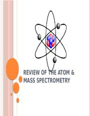 Review_of_the_Atom_and_Mass_Spectrometry