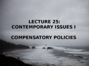 Lecture 25 - Contemporary Issues I