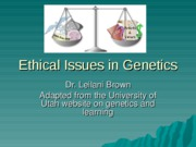 Ethical+Issues+in+Genetics