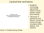 karma cosmology essay Cosmology and laws of manu topics: hinduism, translation, poetry pages: 2 (733 words) published: april 14, 2007 the laws of manu were mythically written by manu (the father of man) 30 million years ago.
