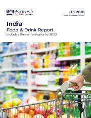 BMI  India Food and Drink Report Q3 2018.pdf