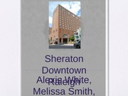 Sheraton DT raleigh Assignment