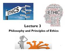 Lecture 3 Philosophy and Principles of Ethics - section 1