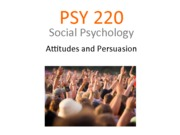 Lecture 4 PSY220 Attitudes & Persuasion (2013) white for PDF
