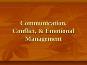 10 Communication, Conflict, & Emotional Management - part 1