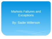 Markets Failures and Exceptions