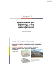 Lecture 5_Weathering and soil, Sedimentary and metamorphic rocks