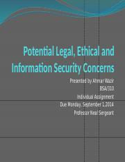 Potential Legal, Ethical and Information Security Concerns