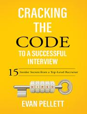Cracking the Code to a Successful Interview 15 Insider Secrets from a Top-Level Recruiter by Evan G.