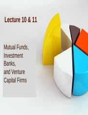 Lec10 & Lec11-Mutual Funds, Inv Bank & VC.ppt