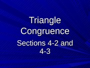 4-2 and 4-3 Triangle Congruence
