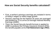 How are Social Security benefits calculated