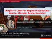 Lecture 4 Cells for Biopharmaceuticals source storage and improvement for Biopharmaceutics and Ferme