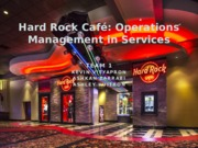 Hard Rock Cafe Powerpoint.pptx