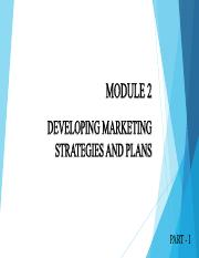 Module 2 Developing marketing strategies and plans - I.pdf
